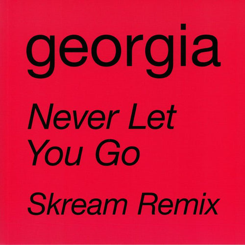 GEORGIA - NEVER LET YOU GO