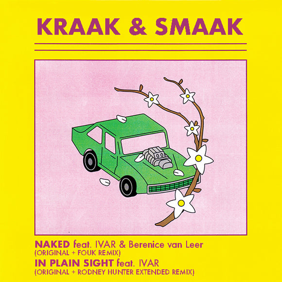 KRAAK & SMAAK -  NAKED / IN PLAIN SIGHT (including FOUK / RODNEY HUNTER remixes)