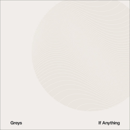 GREYS - IF ANYTHING [CD]