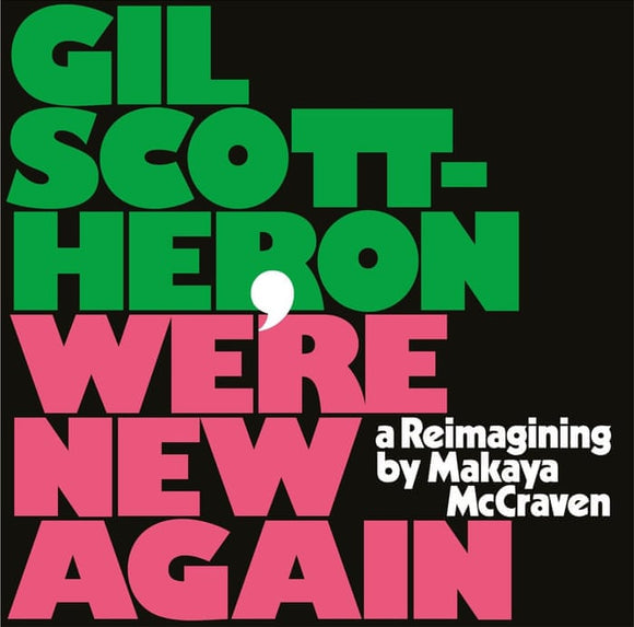 Gil Scott Heron - We're New Again: A Re-imagining by Makaya McCraven [Pink vinyl LP] (LIMITED RELEASE - ONE PER PERSON)