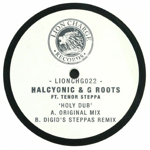 Halcyonic & G Roots ft. Tenor Steppa - Holy Dub