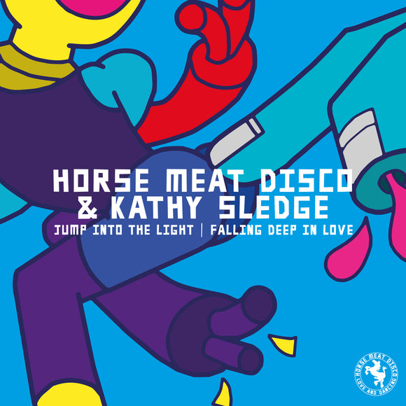 Horse Meat Disco & Kathy Sledge - Jump Into The Light / Falling Deep In Love (Inc. Joey Negro Remix)