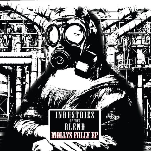 Industries Of The Blend - The Folly Of Molly EP