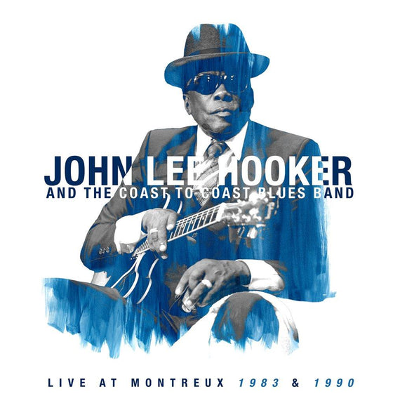 JOHN LEE HOOKER - LIVE AT MONTREUX 1983 & 1990