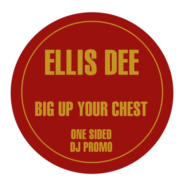Ellis Dee - Big Up Your Chest