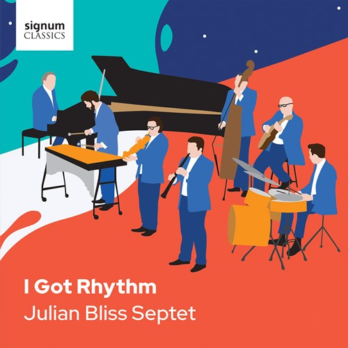 Julian Bliss Septet - I Got Rhythm