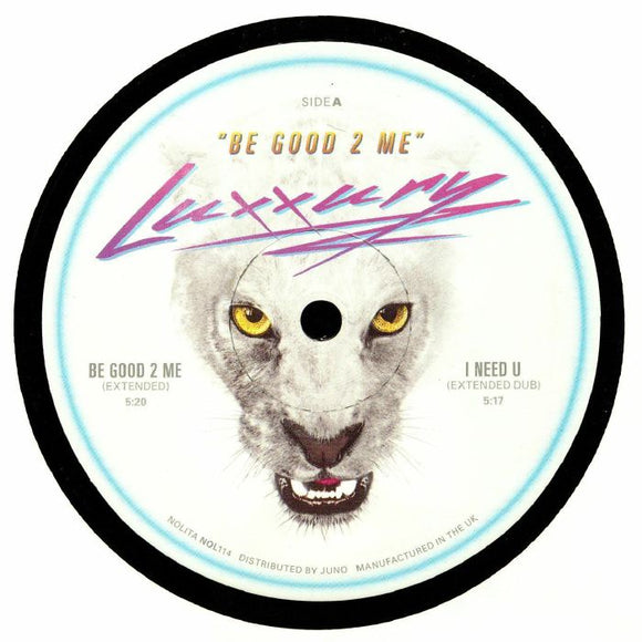 LUXXURY - Be Good 2 Me (LUXXURY mix) [Repress]