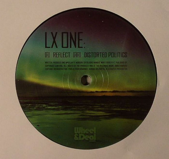 LX One - Reflect / Distorted Politics