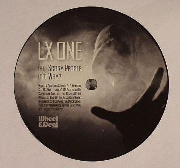 LX One - Scary People / Why