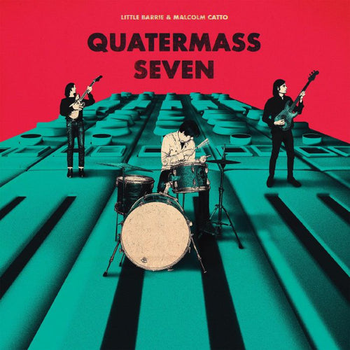 Little Barrie & Malcolm Catto - Quatermass Seven [LP]