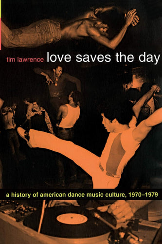 Various Artists - Love Saves the Day : A History Of American Dance Music Culture 1970-1979