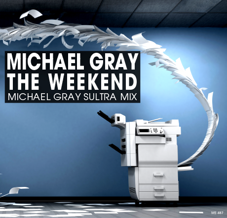 Michael GRAY - The Weekend (remixes)