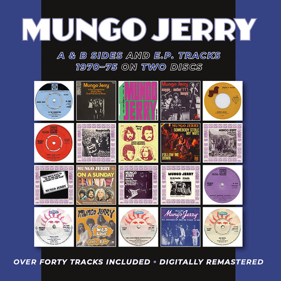 MUNGO JERRY - A & B SIDES AND E.P. TRACKS 1970-75