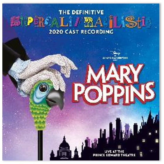 Mary Poppins - Mary Poppins (The Definitive Supercalifragilistic 2020 Cast Recording) [Live At the Prince Edward Theatre]
