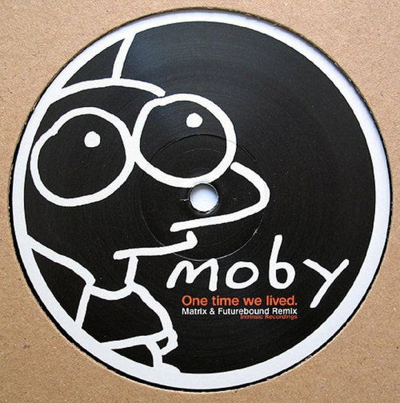 Moby - One Time We Lived (Matrix & Futurebound Remix)