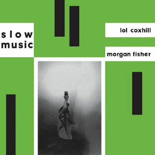 Morgan Fisher & Lol Coxhill - Slow Music