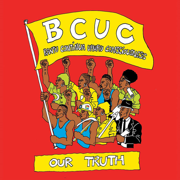 BCUC - OUR TRUTH [Reissue]