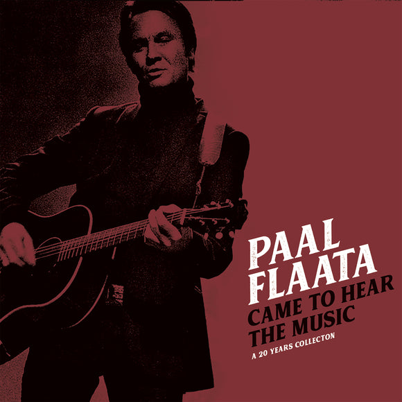 PAAL FLAATA - CAME TO HEAR THE MUSIC
