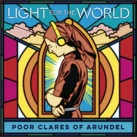 Poor Clares of Arundel - Light of the World