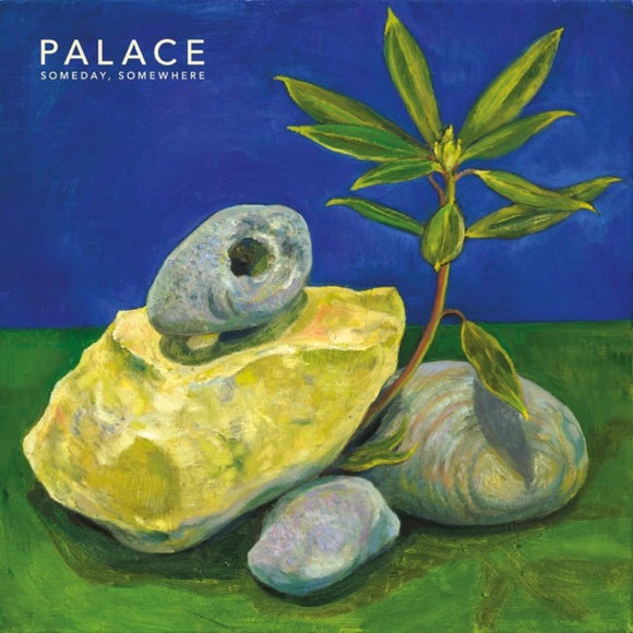 Palace - Someday Somewhere
