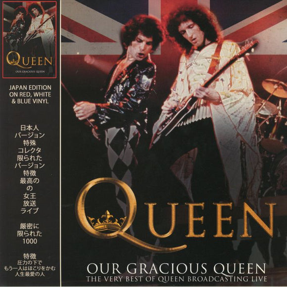 QUEEN - Our Gracious Queen: The Very Best Of Queen Broadcasting Live (Japan Edition) [Coloured Vinyl]