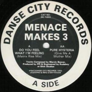 Menace Makes 3 - Do You Feel What I'm Feeling (Matrix Rise Mix)