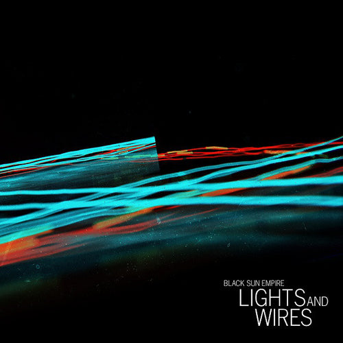 BLACK SUN EMPIRE/VARIOUS - Lights & Wires