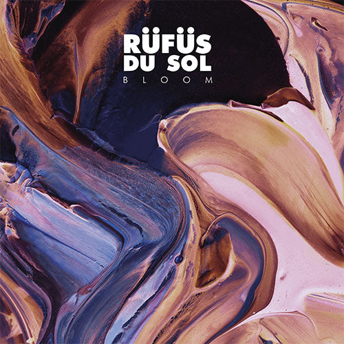 RÜFÜS DU SOL - BLOOM [Repress- Black Vinyl]