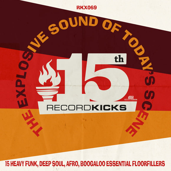 VARIOUS - Record Kicks 15th: The Explosive Sound Of Today's Scene
