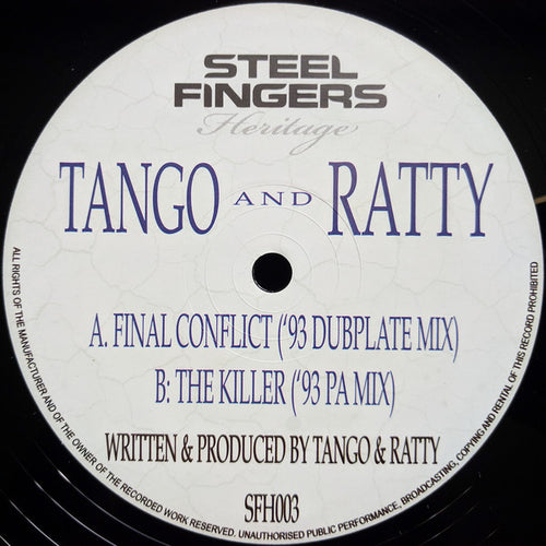 Tango & Ratty - Final Conflict ('93 Dubplate Mix)
