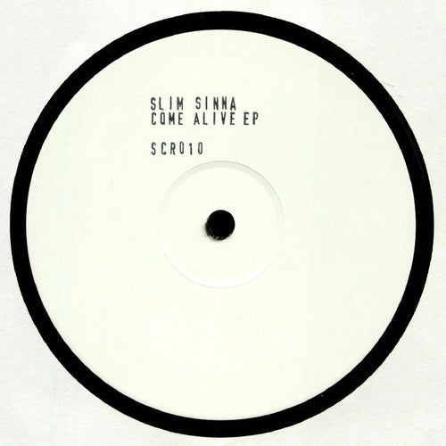 SLIM SINNA - Come Alive EP