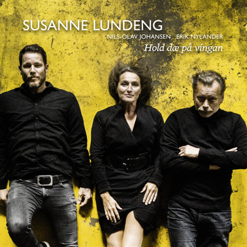 SUSANNE LUNDENG, NILS-OLAV JOHANSEN & ERIK NYLANDER - HOLD DAE PAVINGAN (STAY ON YOUR WINGS)