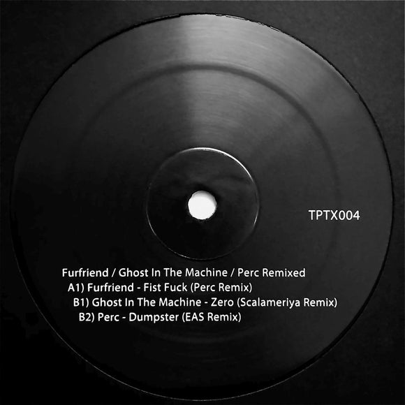 Various Artists - Furfriend, Ghost In The Machine and Perc Remixed