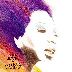 Nina Simone - A Very Rare Evening
