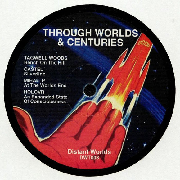 Tagwell WOODS / CASTEL / MIHAIL P / HOLOVR - Through Worlds & Centuries