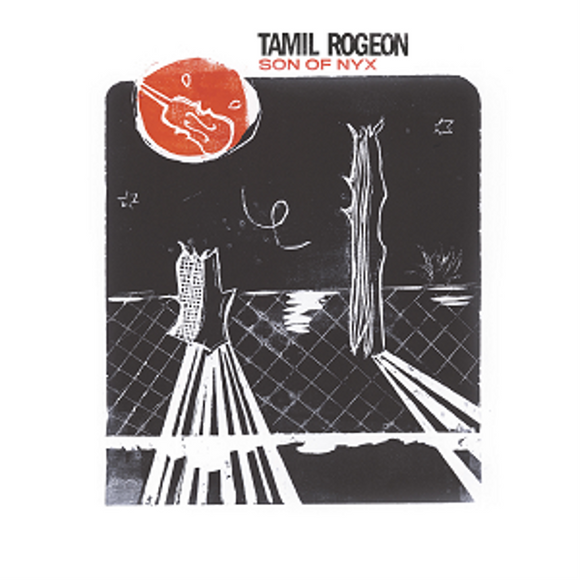 Tamil Rogeon - Son of Nyx [CD]