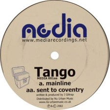 Tango - Mainline / Sent To Coventry