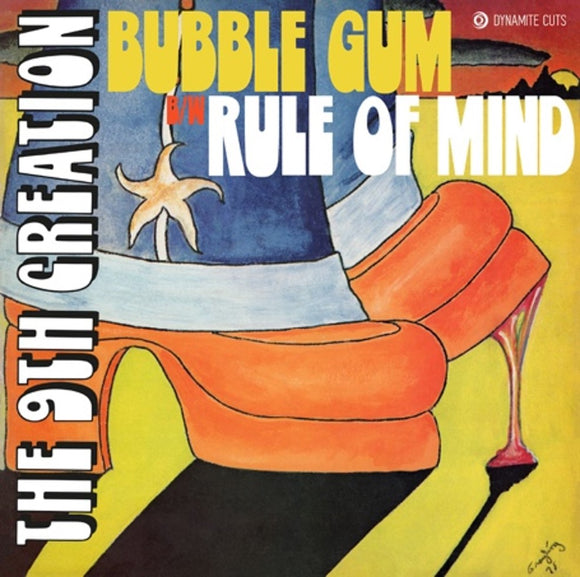 The 9th Creation - Bubble Gum / Rule Of Minds [7