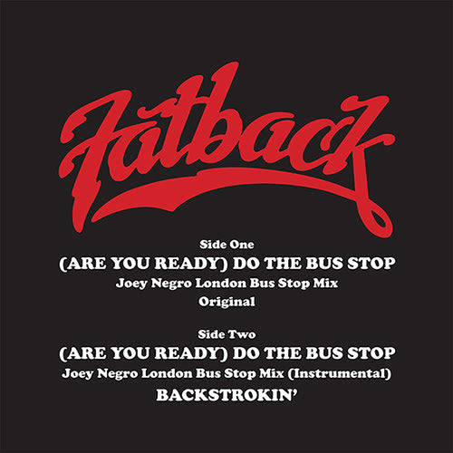 The Fatback Band - (Are You Ready) Do The Bus Stop