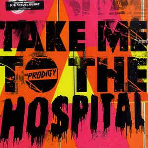 The Prodigy - Take Me To The Hospital (Subfocus/Rusko Remixes)