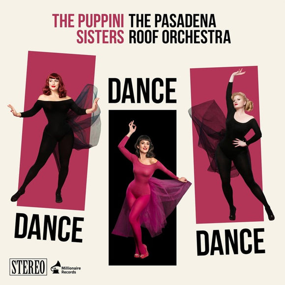 The Puppini Sisters (featuring The Pasadena Sisters) - Dance Dance Dance