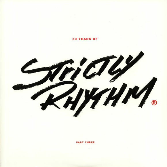 Various Artists - 30 Years Of Strictly Rhythm Part Three