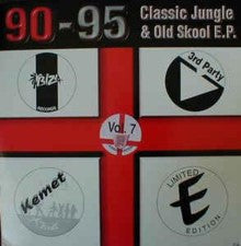 Various Artists - 90-95 Classic Jungle and Old Skool E.P. Volume 7