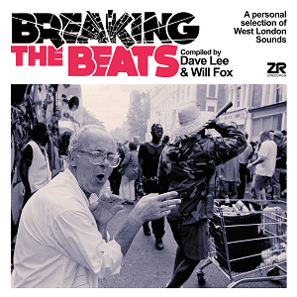 Various Artists - Breaking The Beats: A Personal Selection of West London Sounds [CD]