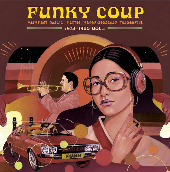 Various Artists - Funky Coup: Korean Soul, Funk & Rare Groove Nuggets 1973-1980, Vol. 1 [LP]