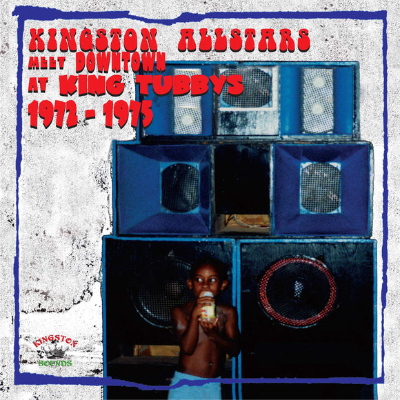 Various Artists - Kingston All Stars Meet Downtown At King Tubby's 1972 -1975