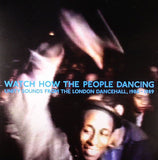Various Artists - Watch How The People Dancing