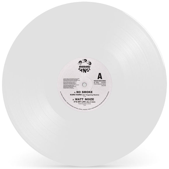 No Smoke / Watt Noize - Koro Koro (Ian Tregoning Rewire) / Its My Life (Max D Edit) (White Vinyl Repress)