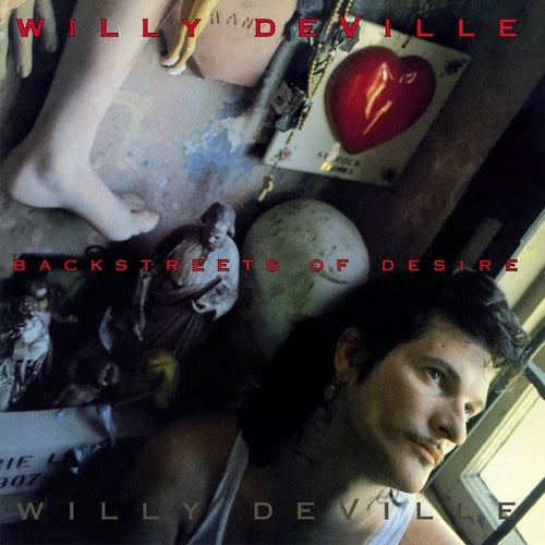 Willy DeVille - Backstreets of Desire