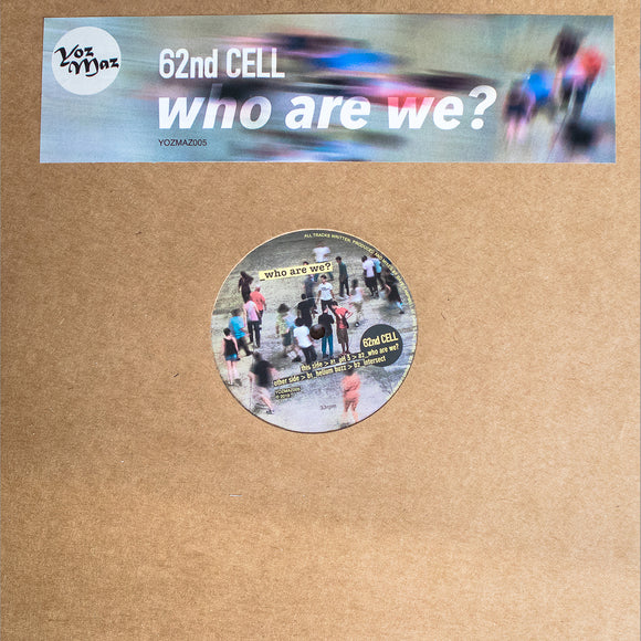 62ND CELL - Who Are We? (ONE PER PERSON)